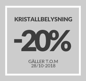 20% Kampanj på Kristallbelysning